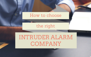Essential Guide to Choosing the Right Intruder Alarm Company