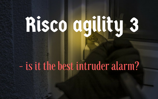 Risco agility 3 – is it the best intruder alarm?